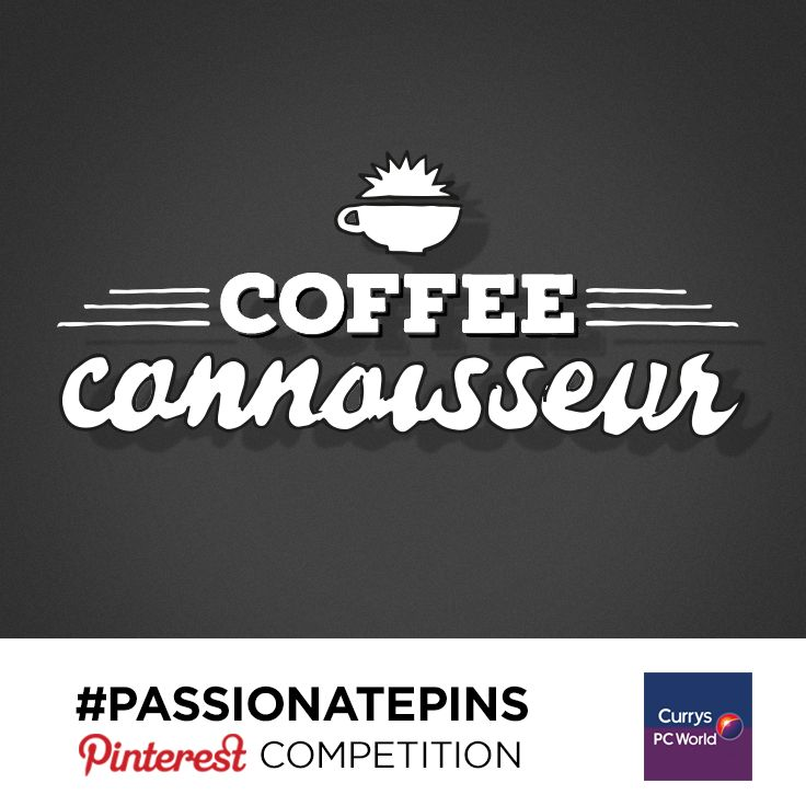 PIN TO WIN! Always looking for the finer things in life, our Coffee Connoisseurs know what they like when it comes to full-bodied beverages #WIN #coffee #coffeemachine #kitchen Pin pictures that represent your coffee personality to one of your boards to win a coffee filled prize! #PassionatePins http://po.st/fSNVSM