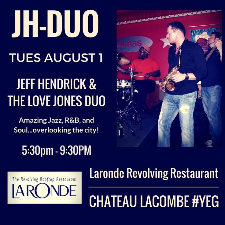 This Tuesday Aug 1st, 2017! Don't miss Tieless Tuesdays featuring The Jeff Hendrick & The Love Jones Duo feat. Bob Kitt at La Ronde Revolving Restaurant atop the amazing Chateau Lacombe Hotel in downtown Edmonton! Drink specials, world class cuisine, the best view of the city, and smooth Jazz and R&B! You can't go wrong! 5:30 - 9:30pm 10111 Bellamy Hill Rd NW, Edmonton, AB (780) 428-6611