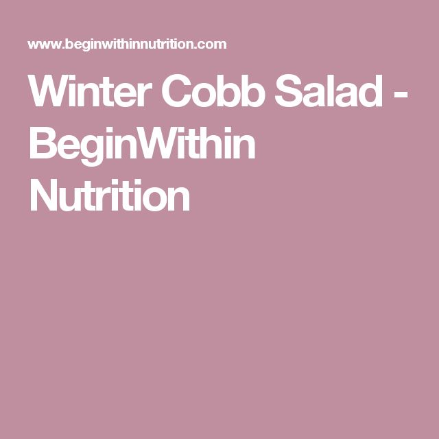 Winter Cobb Salad - BeginWithin Nutrition
