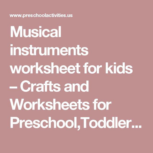 Musical instruments worksheet for kids – Crafts and Worksheets for Preschool,Toddler and Kindergarten