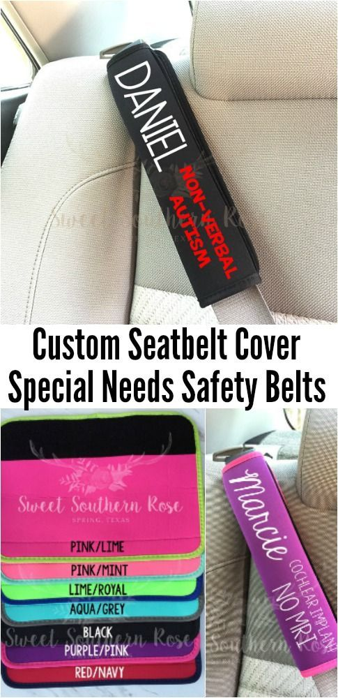 Custom made seatbelt covers - velcro makes it easy to move from car to car. Awesome safety tip for special needs kids and adults from our affiliate