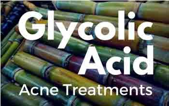 Discover how glycolic acid and other AHAs can banish your stubborn acne. Learn its safe use, and discover 10 best glycolic acid acne treatment products.