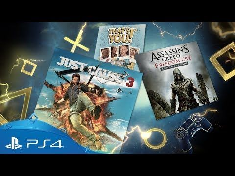 PlayStation Plus   Your PS4 Monthly Games for August 2017   PS4  Your PlayStation Plus games for August are coming! Make everything explode and cause massive chains of destruction in OTT adventure Just Cause 3, or stalk the seas in Assassins Creed: Freedom Cry. PS Plus members also get party...
