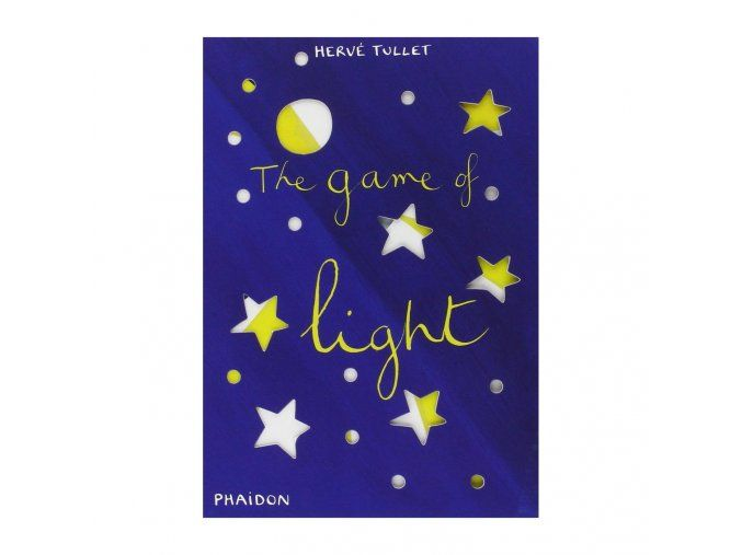 Phaidon Books Herv Tullet Books The Game of Light main