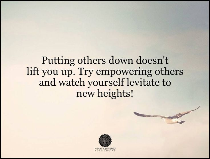 Quotes About Putting Others Down Quotes