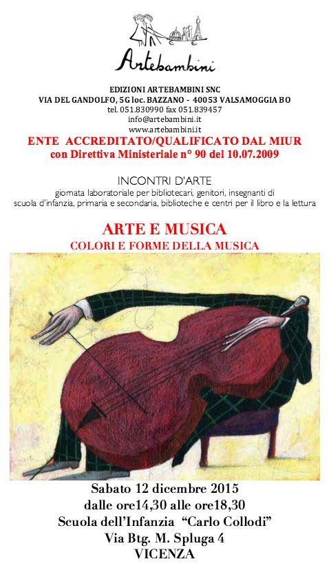 Il 12 dicembre ci trovate a Vicenza con un corso di formazione dedicato ad arte e musica! http://artebambini.it/formazione/prossimi-appuntamenti/arte-e-musica/