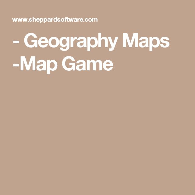 - Geography Maps -Map Game