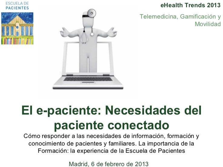 El e-paciente: Necesidades del paciente conectado