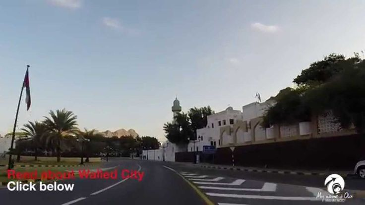 Sultanate of Oman. Ride through Muscat #1