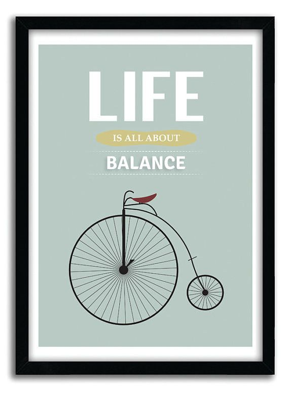 "Inspirational Quote Print, Bicycle art, ""life is all about balance"" bicycle poster, office art, housewarming gift, Mid Century, A3Poster"