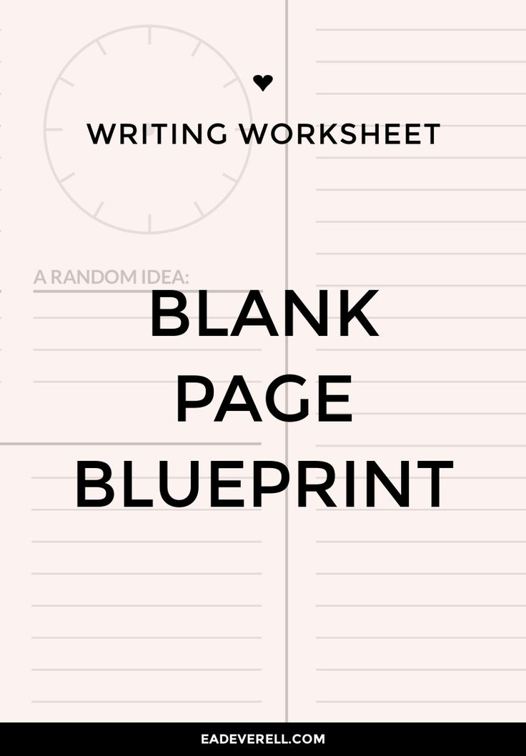 Blank Page Blueprint (Journal Worksheet Wednesday