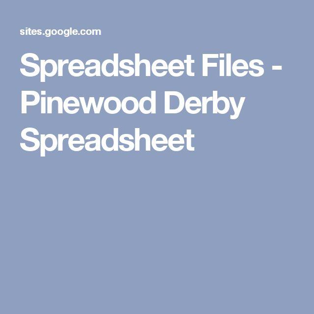 spreadsheet files pinewood derby spreadsheet cub scouts pinterest pinewood derby cub scouts and derby