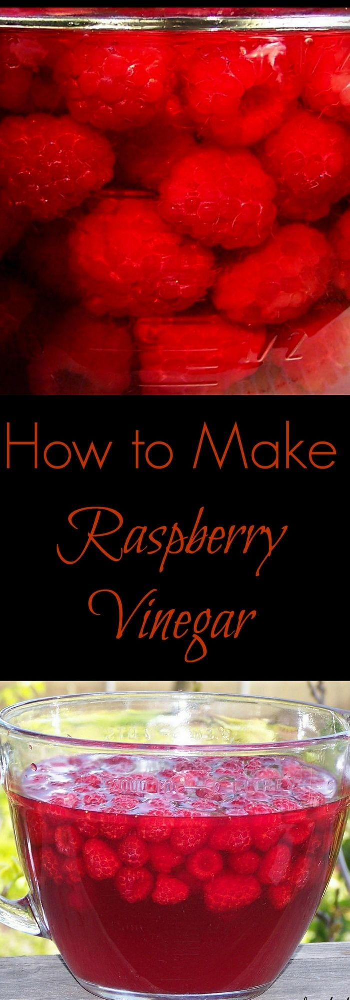 Make your own Raspberry Vinegar! Here's the process - make some this year.