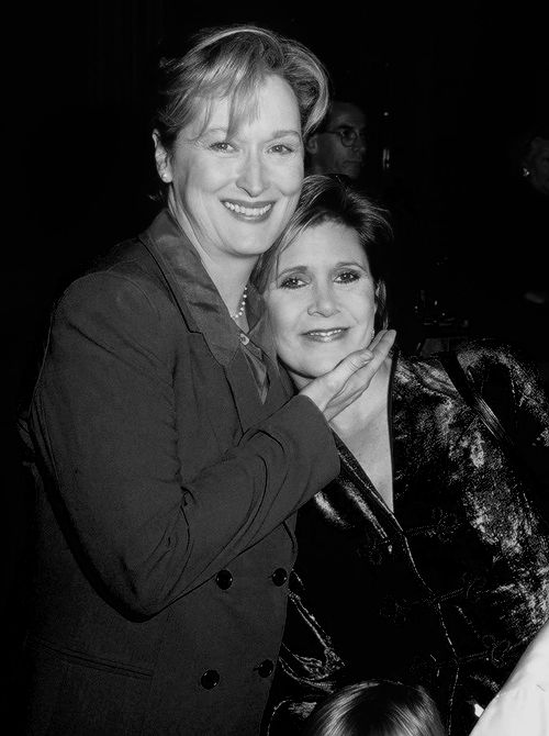 Meryl and Carrie Fisher