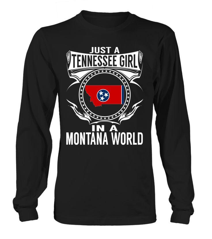 Tennessee Girl in a Montana World State T-Shirt #TennesseeGirl