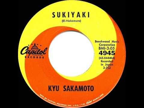 1963 HITS ARCHIVE: Sukiyaki - Kyu Sakamoto (his original #1 version) - YouTube