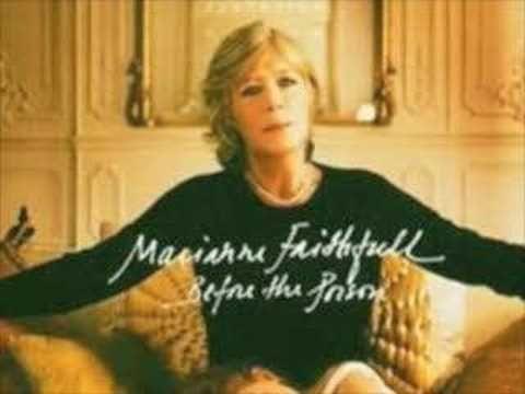 Marianne Faithfull - My Friends have - YouTube