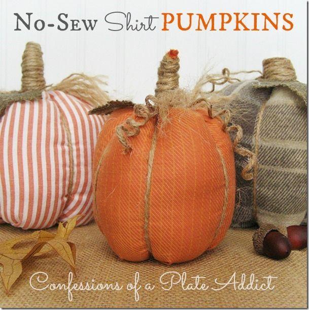 No-Sew Shirt Pumpkins. Cute idea! From confessionsofaplateaddict.blogspot.com.