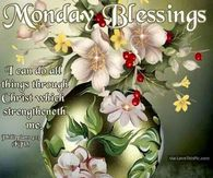 Monday Blessings Have A Blessed Week Image Quote