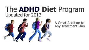 the ADHD diet is available in full at ADHD diet information site click here