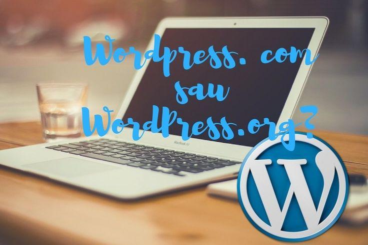 WordPress.org sau WordPress.com? Avantaje si dezavantaje