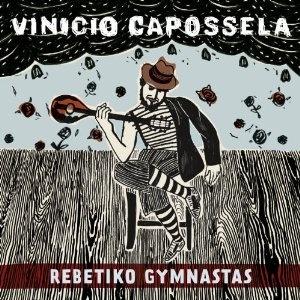 ρεμβετικο, μαγκας, λαικα, ρεμβετες, vinicio capossela, rebetiko gymnastas,