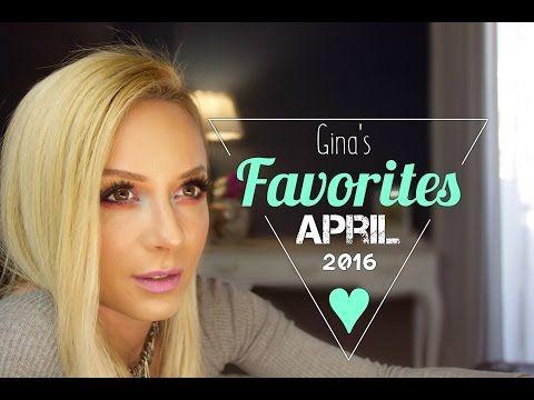 Αγαπημένα Απριλίου 2016 | gina - YouTube