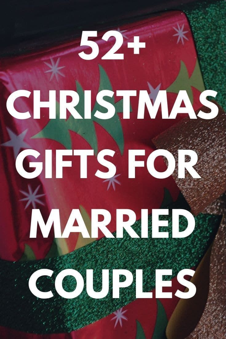 Best christmas gifts for married couples 52 unique gift