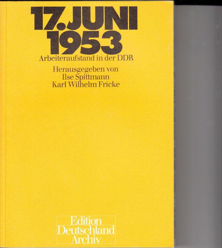 17. JUNI  1953   /  Arbeiteraufstand in der DDR