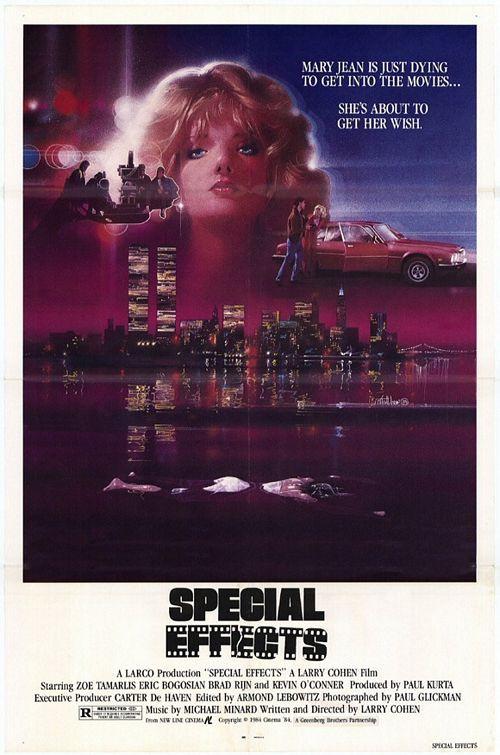 Special Effects (1984)Stars: Zoë Lund, Eric Bogosian, Brad Rijn, Kevin O'Connor, H. Richard Greene ~  Director: Larry Cohen