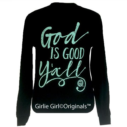 "Girlie Girl Originals ""God is Good Y'all"" Long Sleeve Black Unisex Fit T-Shirt in Clothing, Shoes & Accessories, Women's Clothing, T-Shirts 