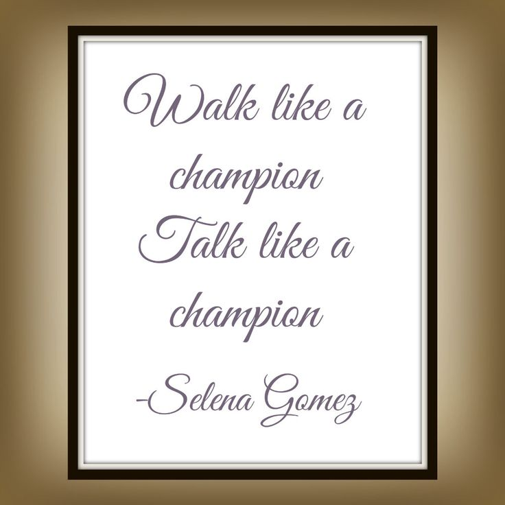 Walk like a Champion Talk like a Champion - Selena Gomez - Like a Champion - Stars Dance - Lyric - Print - Champion Printable by ChikatPrints on Etsy