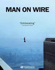 Man on Wire. Fantastic film!