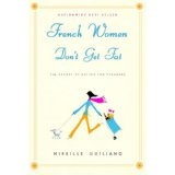French Women Don't Get Fat (Hardcover)By Mireille Guiliano