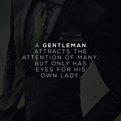 A gentleman. Tap to see more quotes in being a true gentleman! - @mobile9