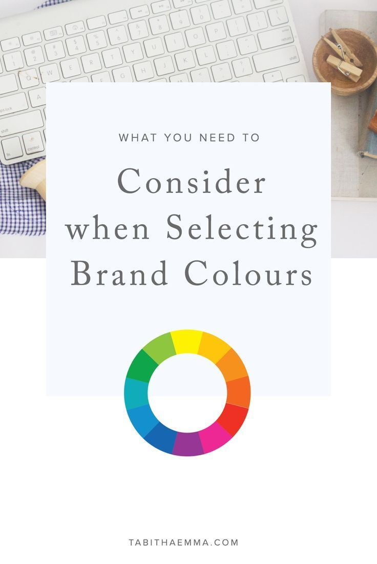 What to Consider when Selecting your Brand Colours