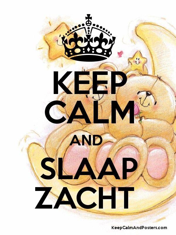 Blijf kalm en SLAAP ZACHT Poster