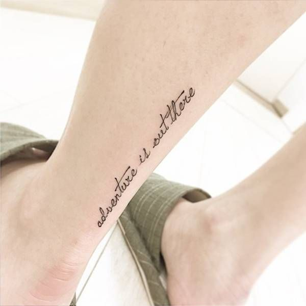 Aquiles tattoo saying Adventure is out there. Tattoo inspiration – Never tell me