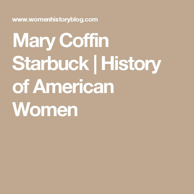 Mary Coffin Starbuck | History of American Women