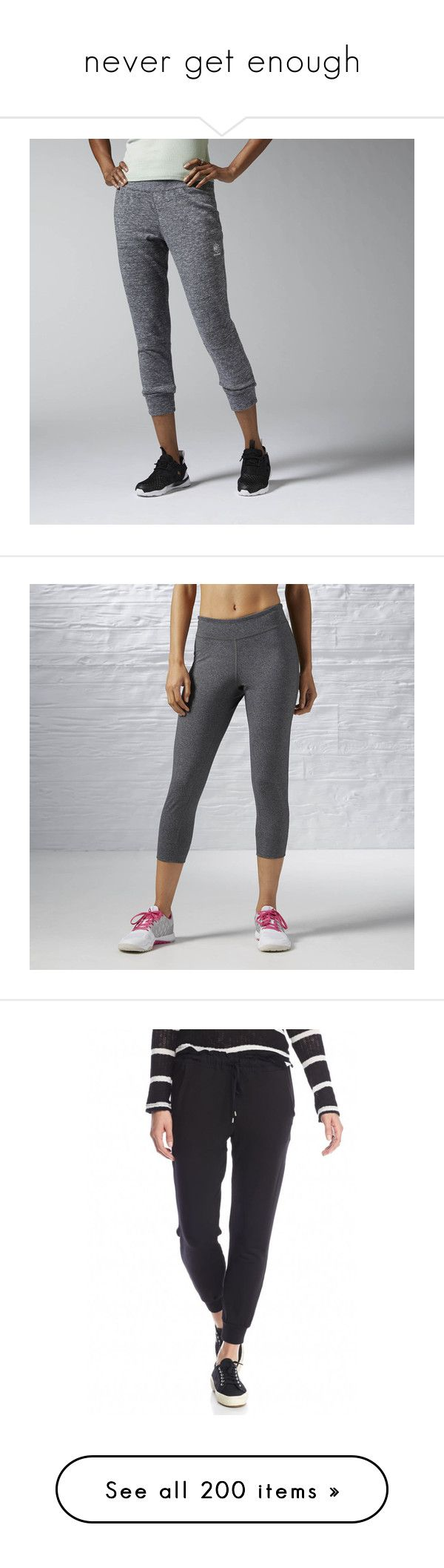 """""""never get enough"""" by ed-misses-me ❤ liked on Polyvore featuring activewear, activewear pants, pants, apparel, athletic sweatpants, reebok sweatpants, slim sweatpants, french terry sweatpants, reebok activewear and dark grey heather"""