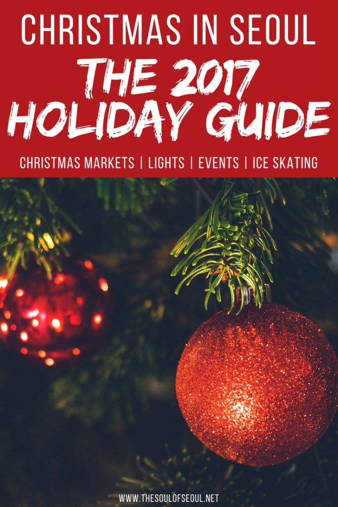 Christmas In Seoul: The 2017 Holiday Guide: Christmas is just around the corner. Here is a holiday guide t all things Christmas and Holiday markets in Seoul, twinkling lights, The Nutcracker performances, good eats and more. Know where to go this Christmas in Seoul, Korea.
