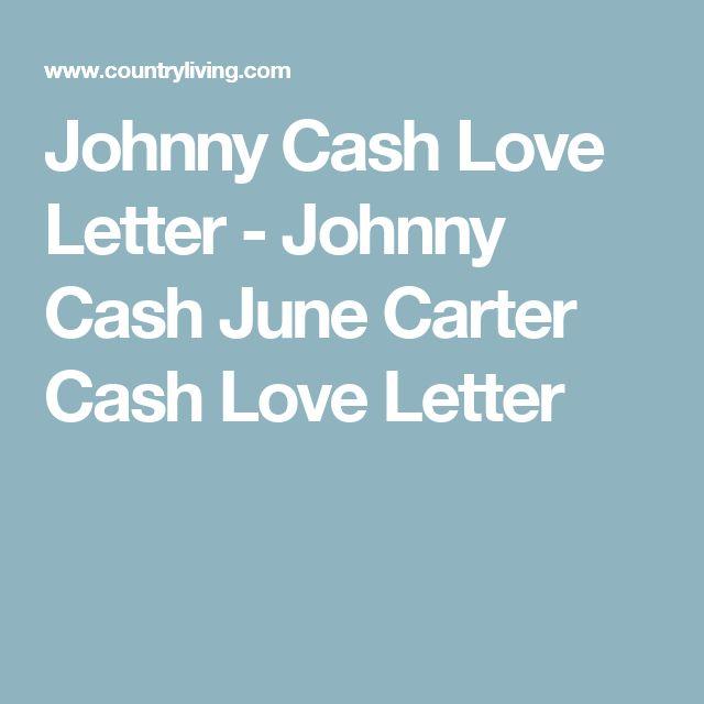 Johnny Cash Love Letter - Johnny Cash June Carter Cash Love Letter