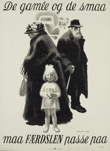 Aage Sikker Hansen - Poster - old and young must be alert in the traffic