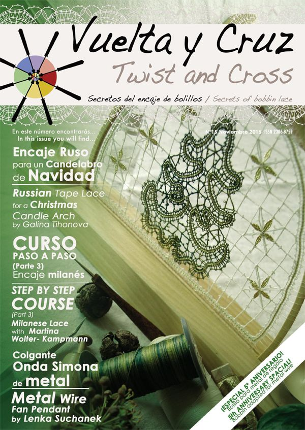 Vuelta y Cruz Nº15: Revista de bolillos / Twist and Cross N.15: Bobbin lace magazine (11€)