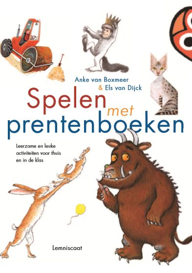 Spelen met prentenboeken | Juf Anke | Lesideeën