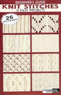 Beginner's Guide Knit Stitches & Easy Projects (Paperback) - Free Shipping On Orders Over $45 - Overstock.com - 13340108 - Mobile