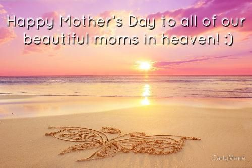 Images of happy mothers day in heaven. A mother is everything and when she is in heaven we are left with nothing. Miss you so much mom on this mothers day.