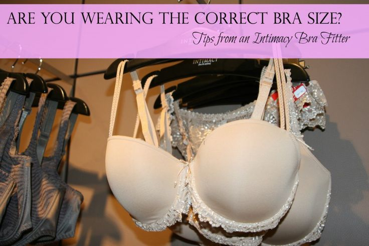 Are You Wearing the Correct Bra Size  Tips from an Intimacy Bra Fitter