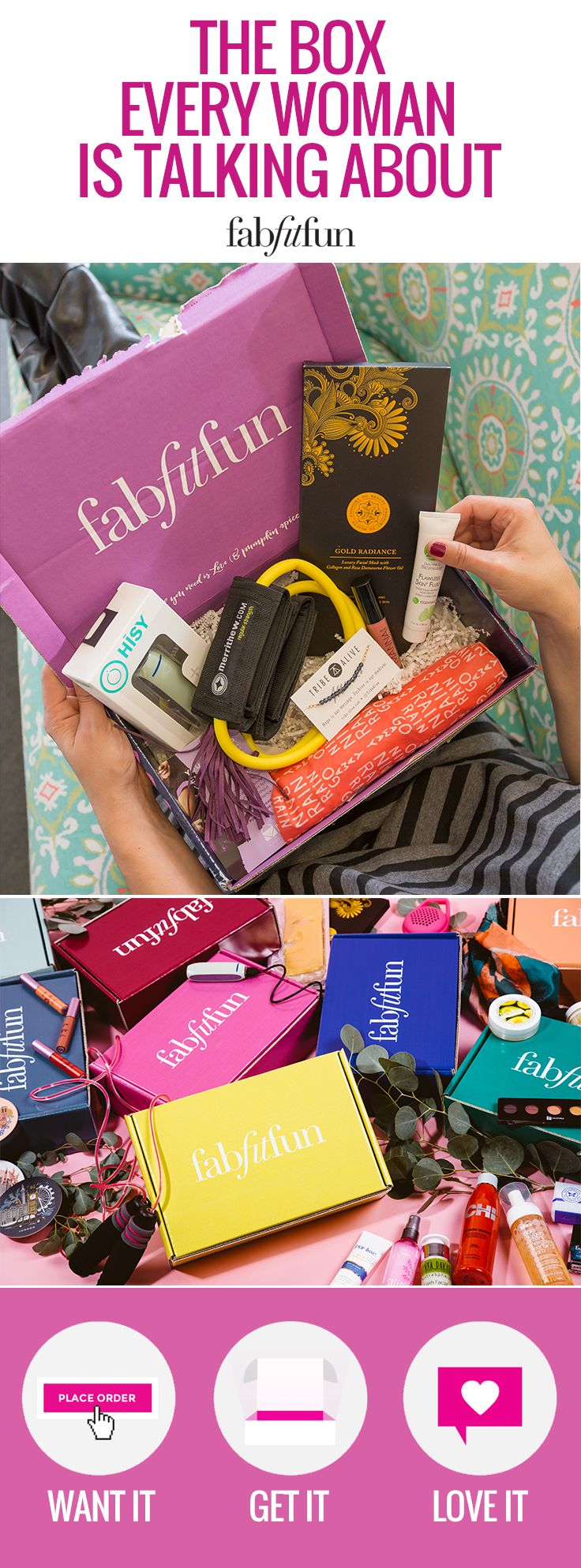 See what everyone's talking about and try a FabFitFun box today! From beauty products to fashion and fitness finds, FabFitFun is more than just beauty samples. It's a lifestyle in a box with more than $200 worth of amazing products inside!