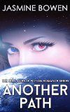 Science Fiction: Another Path - The Science Fiction Romance Series (Teen & Young Adult Science Fiction & Dystopian Romance eBooks) (Another Way Book 3) - http://tonysbooks.com/2015/05/25/science-fiction-another-path-the-science-fiction-romance-series-teen-young-adult-science-fiction-dystopian-romance-ebooks-another-way-book-3/